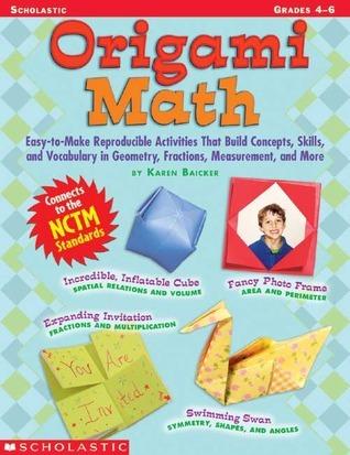 Origami Math: Years 4 5 6  by  Karen Baicker