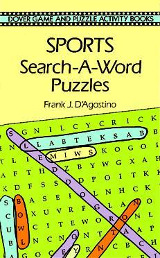 Sports Search-a-Word Puzzles Frank J. DAgostino