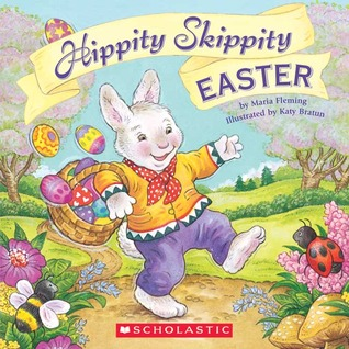 Hippity Skippity Easter  by  Maria Fleming