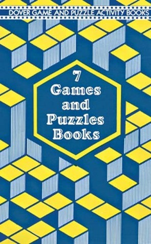 7 Games and Puzzles Books  by  Dover Publications Inc.