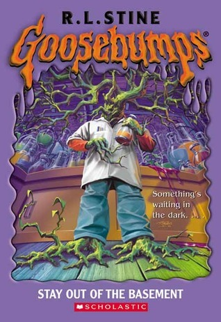 Stay Out of the Basement  (Goosebumps, #2)  by  R.L. Stine