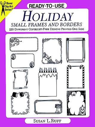 Ready-to-Use Holiday Small Frames and Borders  by  Susan L. Ruff