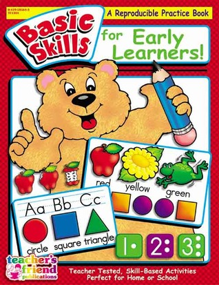 Basic Skills for Early Learners  by  Scholastic Inc.