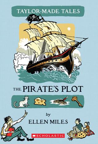The Pirates Plot  by  Ellen Miles