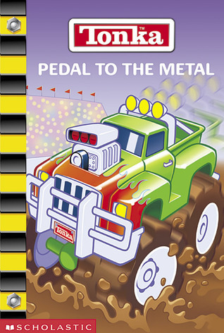 Tonka: Pedal to the Metal  by  Michael Teitelbaum