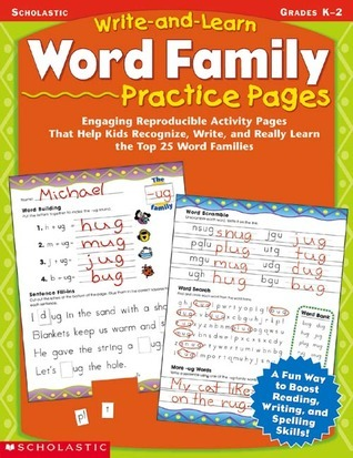 Word Family Practice Pages (Write-and-Learn, Grades K-2)  by  Scholastic Inc.