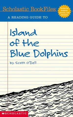 A Reading Guide to Island of the Blue Dolphins (Scholastic Bookfiles)  by  Patricia McHugh
