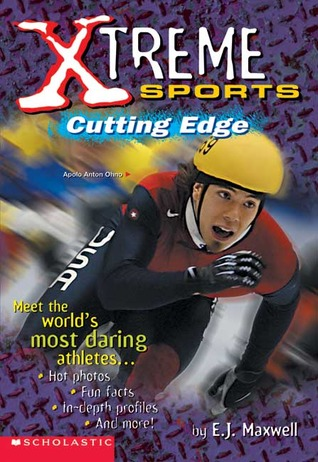 Xtreme Sports: Cutting Edge E.J. Maxwell