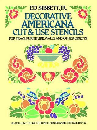 Decorative Americana Cut & Use Stencils Ed Sibbett