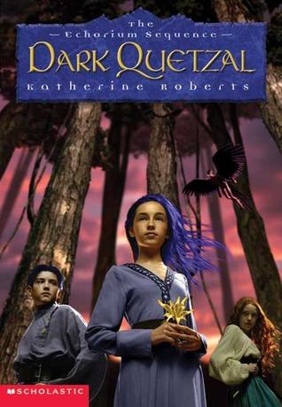 Dark Quetzal  by  Katherine Roberts