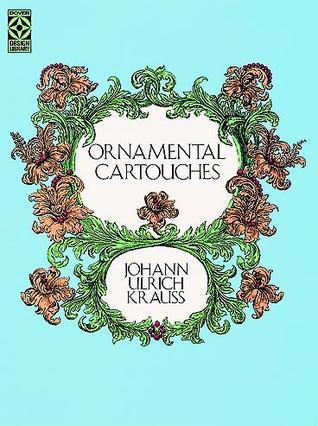 Ornamental Cartouches Johann Ulrich Krauss