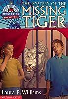 El Misterio del Tigre Desaparecido  by  Laura E. Williams