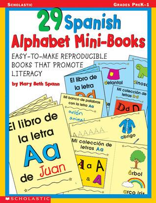 29 Spanish Alphabeth Mini-books  by  Mary Beth Spann