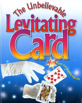 The Unbelievable Levitating Card Trick Paige Krul Araujo