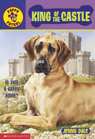 King of the Castle (Puppy Patrol, #18) Jenny Dale