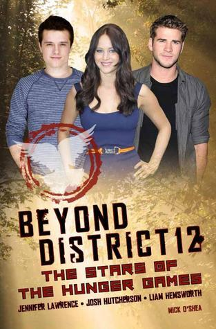 Beyond District 12: The Stars of The Hunger Games Mick OShea