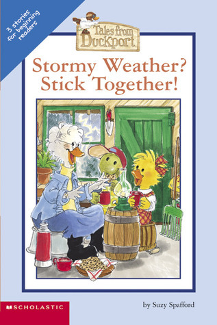 Stormy Weather? Stick Together!  by  Suzy Spafford