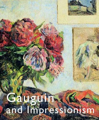 Gauguin and Impressionism Richard R. Brettell