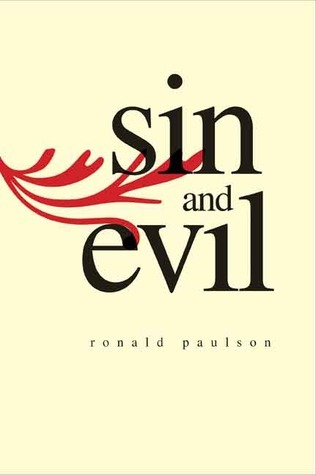 Sin and Evil: Moral Values in Literature  by  Ronald Paulson