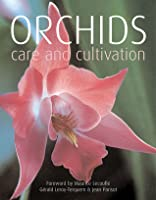 Orchids: Care And Cultivation  by  Gerald Leroy-Terquem