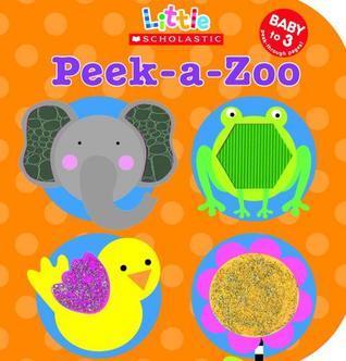 Peek-a-zoo Scholastic Inc.