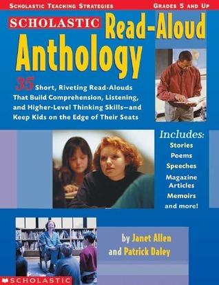 Read-Aloud Anthology: 35 Short, Riveting Read Alouds  by  Janet Allen