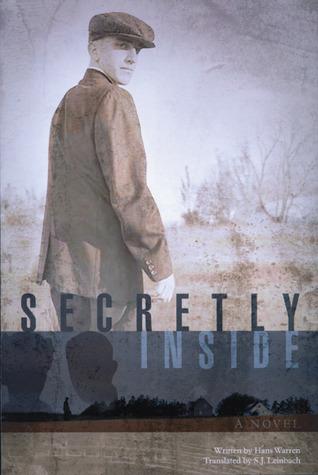 Secretly Inside: A Novel  by  Hans Warren