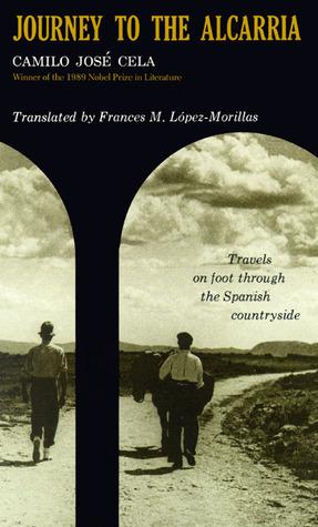 Journey To The Alcarria Camilo José Cela