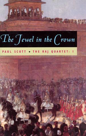 Raj Quartet, Volume 3, The: The Towers of Silence Paul Scott