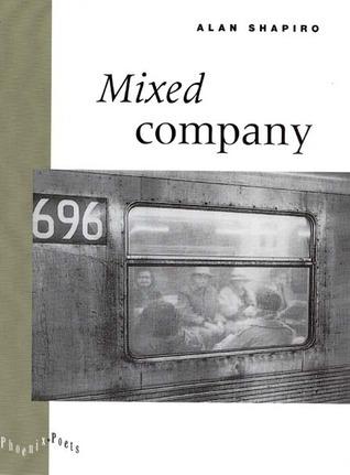 Mixed Company Alan Shapiro