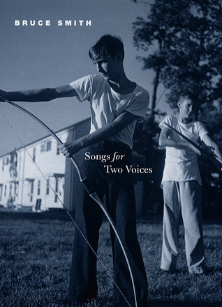 Songs for Two Voices  by  Bruce Smith