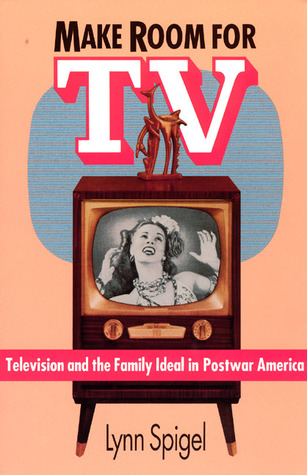 Television and Cultural Studies Lynn Spigel
