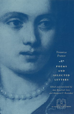 Poems and Selected Letters  by  Veronica Franco