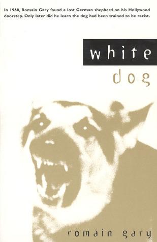 White Dog Romain Gary