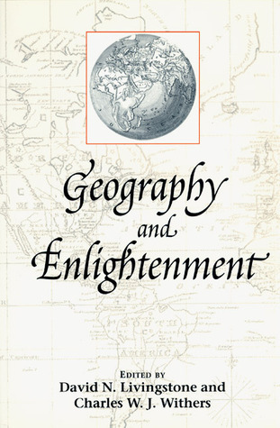 Geography and Enlightenment  by  David N. Livingstone