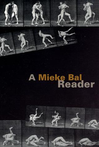 A Mieke Bal Reader Mieke Bal