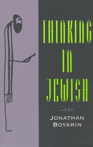 Thinking in Jewish Jonathan Boyarin