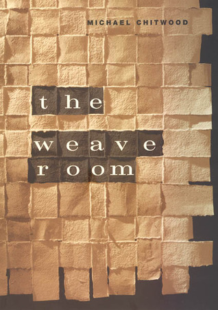 The Weave Room Michael Chitwood