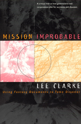 Worst Cases: Terror and Catastrophe in the Popular Imagination  by  Lee Clarke