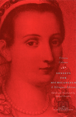 Sonnets for Michelangelo: A Bilingual Edition  by  Vittoria Colonna