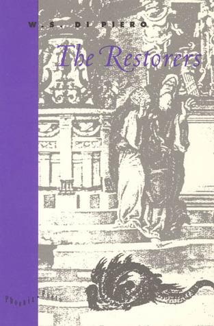 The Restorers W.S. Di Piero