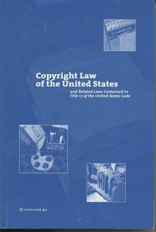 For the General Revision of the Copyright Law, Title 17 of the United States Code, Public Law 94-553 (United States) Office of the Federal Register