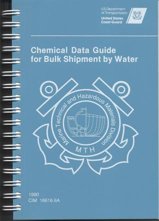 Chemical Data Guide for Bulk Shipment  by  Water by U.S. Coast Guard