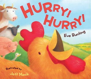 Hurry! Hurry! Eve Bunting