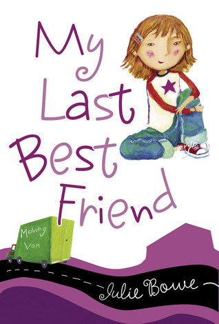 My New Best Friend (Friends for Keeps Series) Julie Bowe