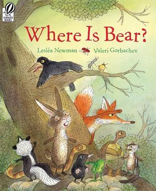 Where Is Bear?  by  Lesléa Newman