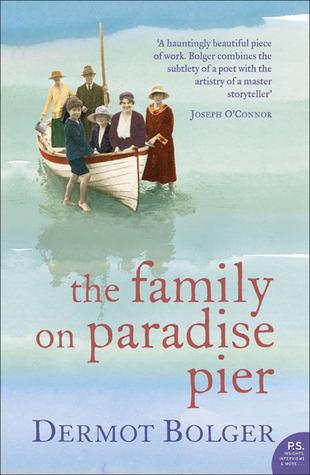 The Family on Paradise Pier Dermot Bolger
