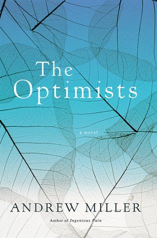 The Optimists Andrew  Miller