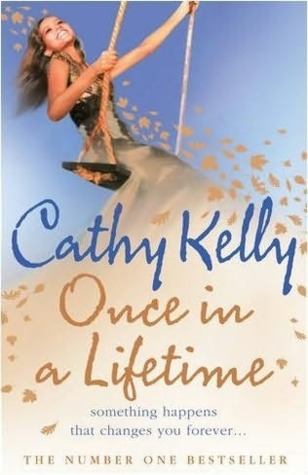 Once In A Lifetime Cathy Kelly