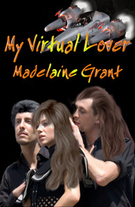 My Virtual Lover  by  Madelaine Grant